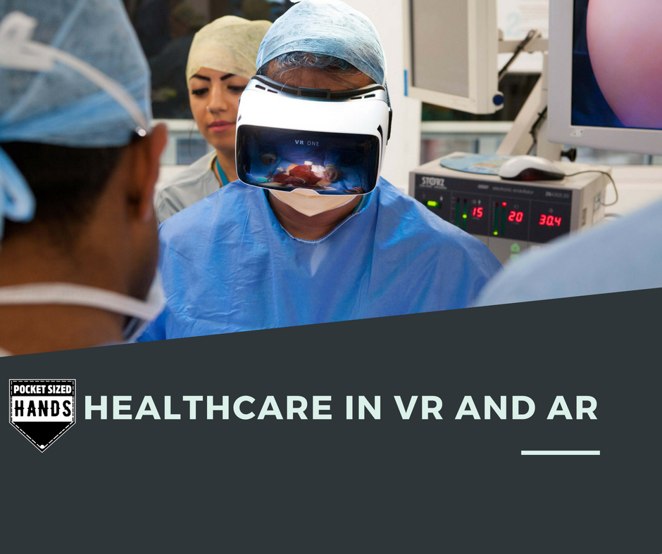 Healthcare in VR and AR