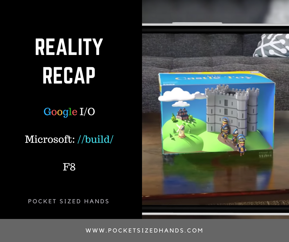 Reality Recap: Highlights from Google, Facebook and Microsoft's Tech Conferences
