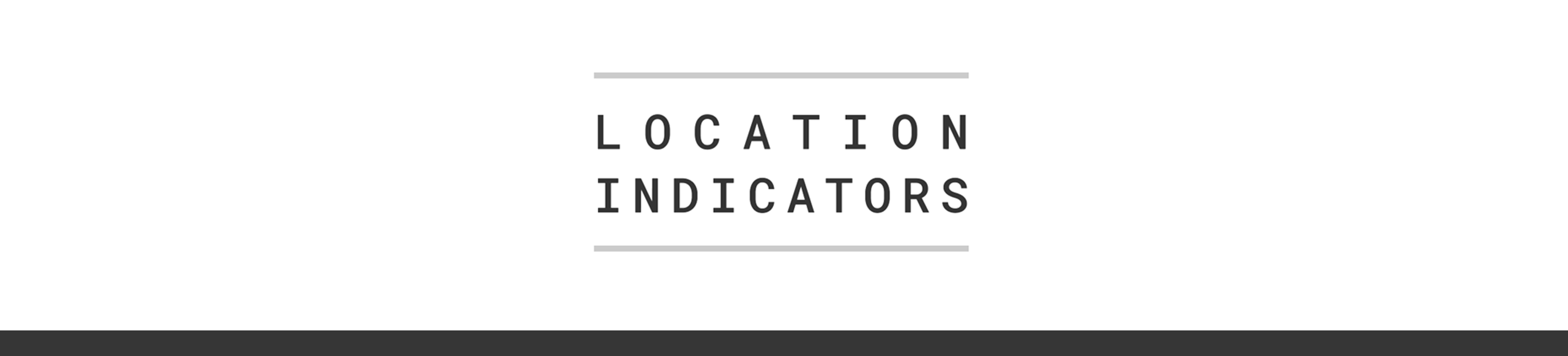 Location Indicators