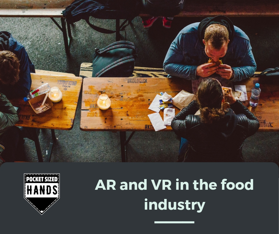 AR and VR in the food industry