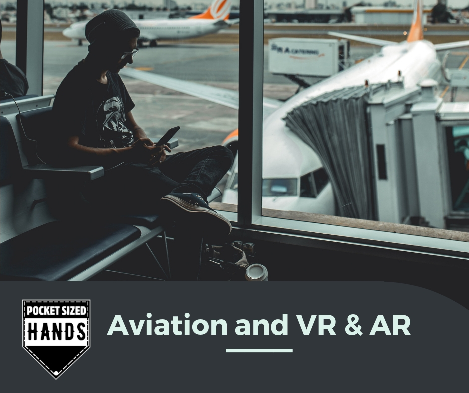 How Virtual and Augmented reality will impact the aviation industry
