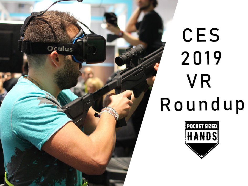 CES 2019 VR Roundup
