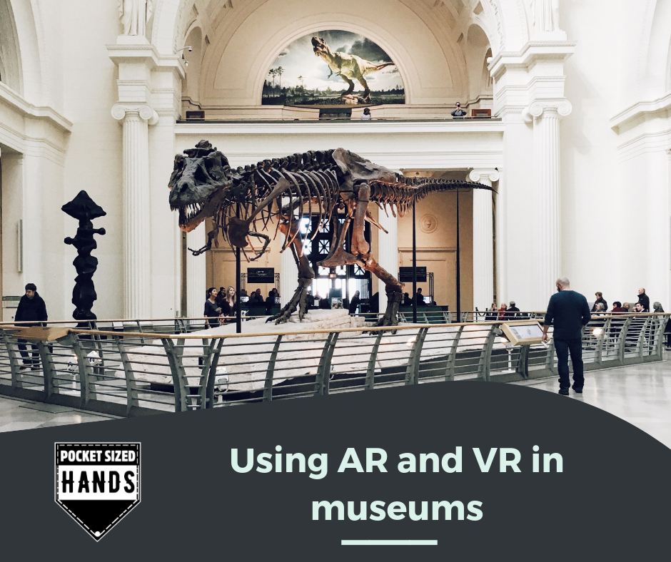 Using AR and VR in Museums