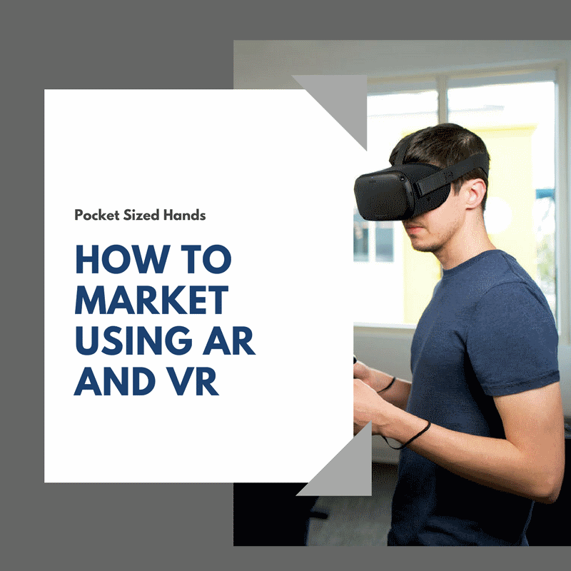 How to market using AR and VR