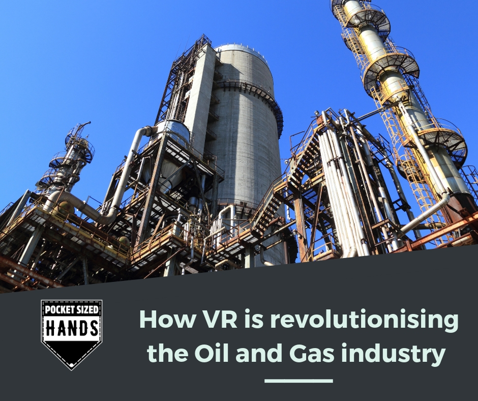 How Virtual Reality is revolutionising the Oil and Gas industry